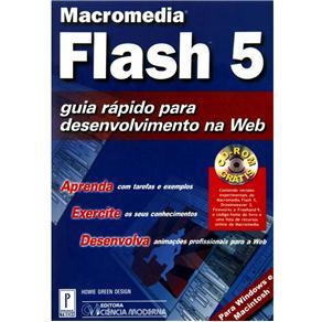 Macromedia Flash 5 - Guia Rapido para Desenvolvimento na Web