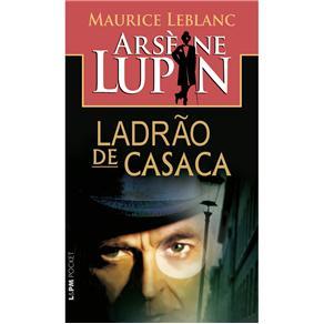 Arsene Lupin, Ladrao de Casaca - Edicao de Bolso