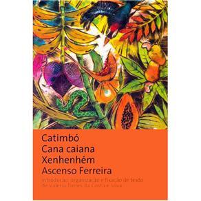 Catimbó Cana Caiana Xenhenhém