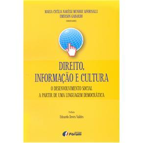 Direito, Informação e Cultura: o Desenvolvimento Social a Partir de uma Linguagem Democrática