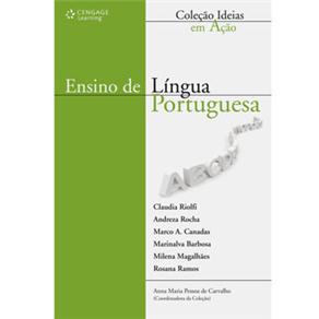 Ideias em Ação - Ensino de Língua Portuguesa - Claudia Riolfi