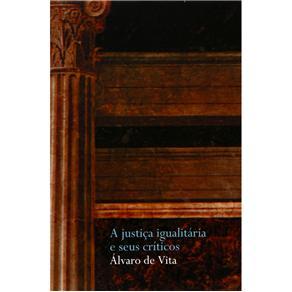 Justiça Igualitária e Seus Críticos, A
