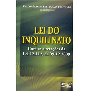 Lei do Inquilinato: Com as Alterações da Lei 12.112 de 09.12.2009