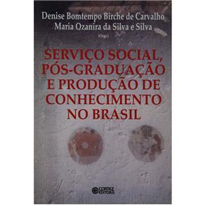 Servico Social, Pos Graduacao e Producao de Conhecimento no Brasil