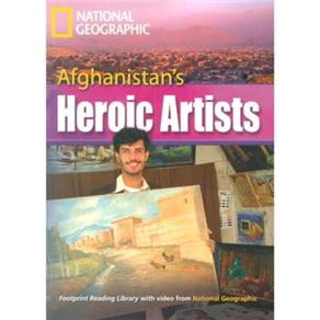 Footprint Reading Library - Level 8 3000 Headwords C1 - Afghanistan´s Heroic Artists - British Engli