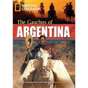 Footprint Reading Library - Level 6 2200 Headwords B2 - The Gauchos Of Argentina - American English