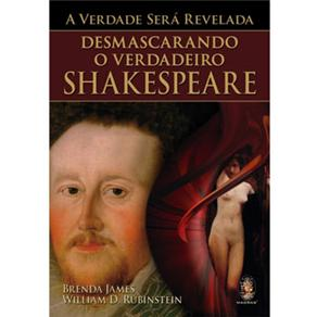 A Verdade Será Revelada: Desmascarando o Verdadeiro Shakespeare