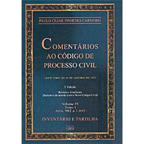 Comentarios ao Codigo de Processo Civil - Vol. Ix - Tomo I (arts 982 a 45