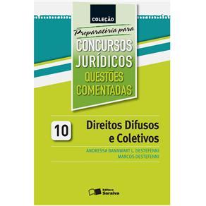 Colecao Preparatoria para Concursos Juridicos: Direito Difusos e Coletivos - Questoes Comentadas - V