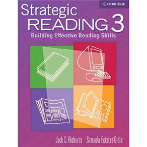 Strategic Reading: Building Effective Reading Skills - 3