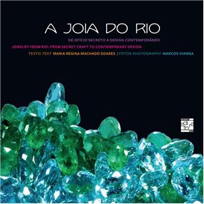 Joia do Rio - de Oficio Secreto a Design Contemporaneo, A