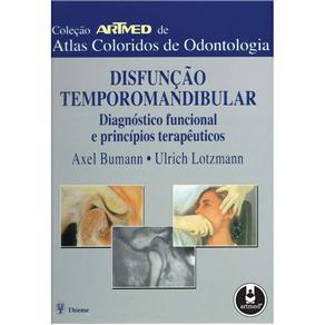 Disfuncao Temporomandibular : Diagnostico Funcional Principal