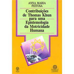 Contribuições de Thomas Kuhn para uma Epistemologia da Motricidade Humana