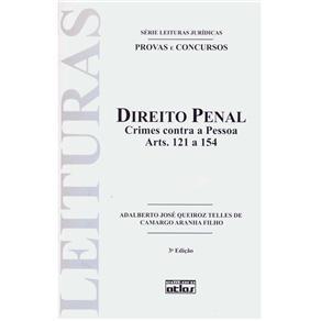 Direito Penal: Crimes Contra a Pessoa - Artigos 121 a 154 - Volume 15