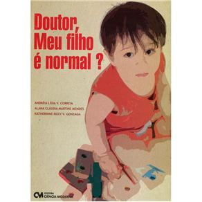 Doutor, Meu Filho É Normal? Andréia Ligia Vieira Correia, Katherine Rozy Vieira Gonzaga e Alana Cláudia Martins Mendes