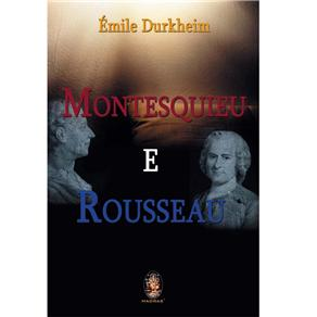 Montesquieu e Rousseau