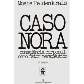 Caso Nora - Consciencia Corporal Como Fator Terapeutico