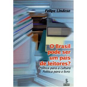 Brasil Pode Ser um Pais de Leitores?, O