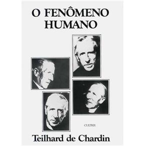 Fenômeno Humano, O