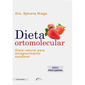 Dieta Ortomolecular: Dieta Natural para Emagrecimento Saudável
