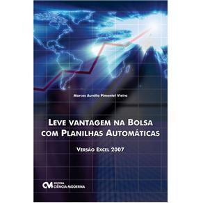 Leve Vantagens na Bolsa Com Planilhas Automaticas - Versao Excel 2007