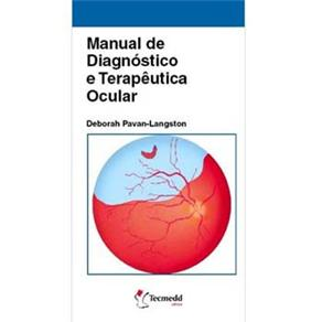Manual de Diagnóstico e Terapêutica Ocular