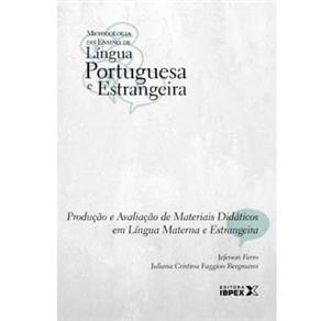 Livro-metodologia do Ens.de Língua Portuguesa e Estrangeira-produção e Avaliação de Materiais Didáticos em Língua Materna e Estrangeira