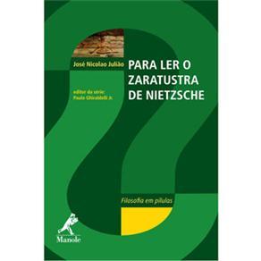 Para Ler o Zaratustra de Nietzsche - Volume 3
