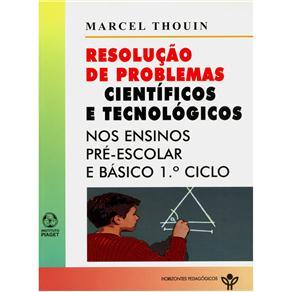 Resolução de Problemas Científicos e Tecnológicos - Marcel Thouin