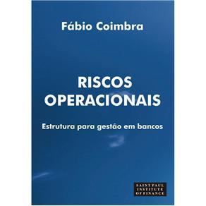 Riscos Operacionais: Estrutura para Gestao em Bancos