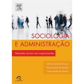 Sociologia e Administração: Relações Sociais nas Organizações