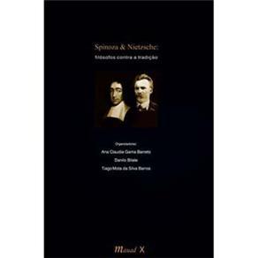 Spinoza & Nietzche: Filósofos Contra a Tradição