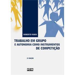 Trabalho em Grupo e Autonomia Como Instrumentos de Competição