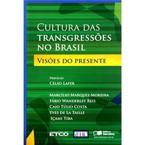 Cultura das Transgressoes no Brasil