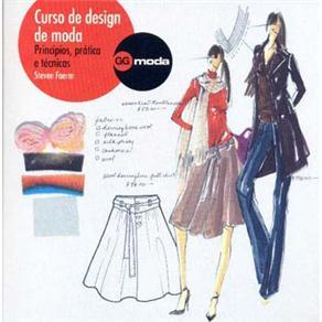 Ggmoda - Curso de Design de Moda - Princípios, Prática e Técnicas - Steve Faerm