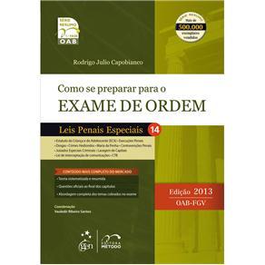 Como Se Preparar para o Exame de Ordem: Leis Penais Especiais 1ª Fase - Vol.14