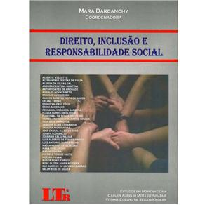 Direito, Inclusão e Responsabilidade Social - Mara Darcanchy