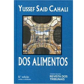 Dos Alimentos - 8ª Edição 2013 - Yussef Said Cahali