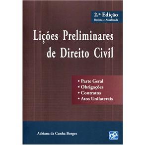 Lições Preliminares de Direito Civil - 2ª Edição 2013 - Adriana da Cunha Borges