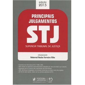 Principais Julgamentos do Stj: Superior Tribunal de Justiça - Edição 2013 - Roberval Rocha