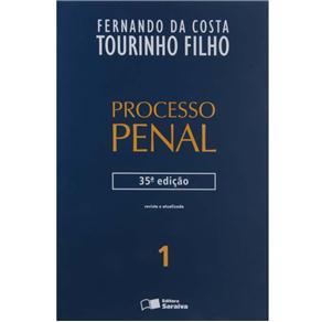 Processo Penal - Volume 1 - 35ª Edição - 2013 - Fernando da Costa Tourinho Filho