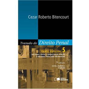 Tratado de Direito Penal: Parte Especial - Vol.5