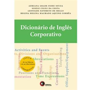 Dicionario de Ingles Corporativo - Volume 1