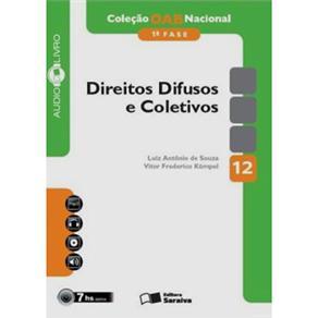 Livro-coleção Oab Nacional(1ª Fase) -direitos Difusos e Coletivos - Vol.12 - Autores Luiz Antônio de Souza e Vitor Frederico Kumpel - C