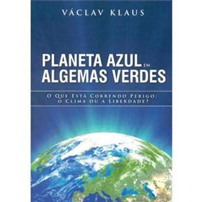Planeta Azul e Algemas Verdes