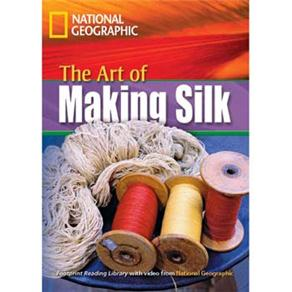 Footprint Reading Library - Level 4 1600 Headwords 1600 B1 - The Art Of Making Silk - American Engli