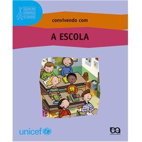 Guia da Criança Cidadã - Convivendo Com a Escola