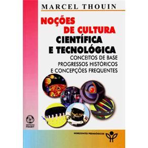 Noções de Cultura Científica e Tecnológica