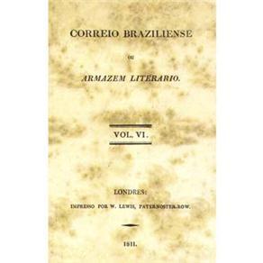 Correio Braziliense Ou Armazem Literario - Volume 06
