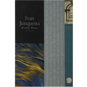 Melhores Poemas de Ivan Junqueira, Os